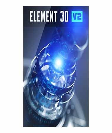 Element 3D V2 Upgrade from Element 3D V1 for After Effects